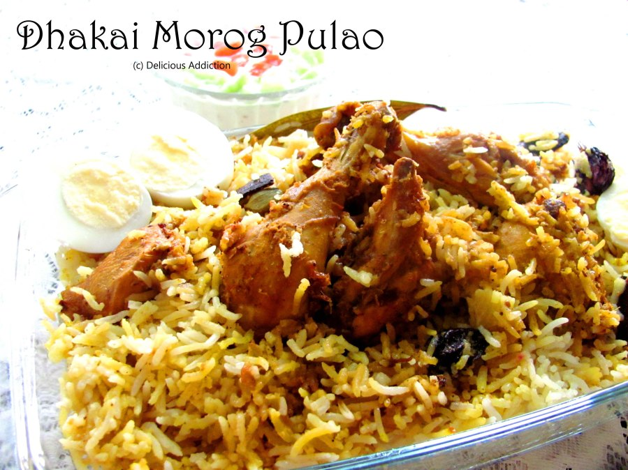 Dhakai Morog Pulao (Traditional Chicken Pilaf fromBangladesh)