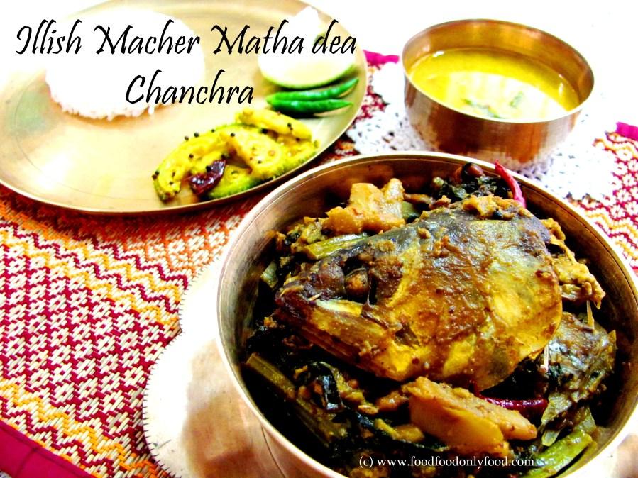 Ilish Macher Matha dea Chanchra (Mixed Veg and Malabar Spinach Mishmash with Hilsha FishHead)