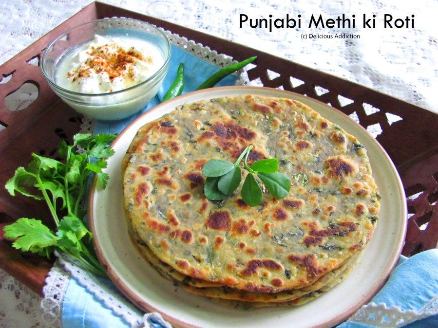 Punjabi Methi ki Roti (Indian Flat Bread with FenugreekLeaves)