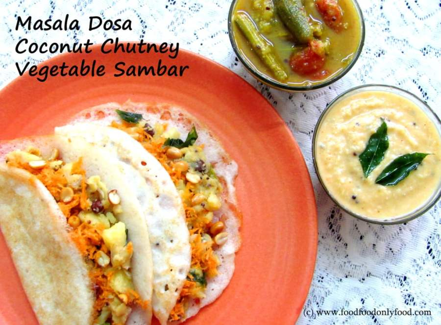 Masala Dosa – Coconut Chutney – VegetableSambar