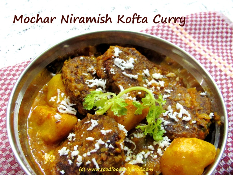 Mochar Niramish Kofta Curry (Banana Flower Fried BallCurry)