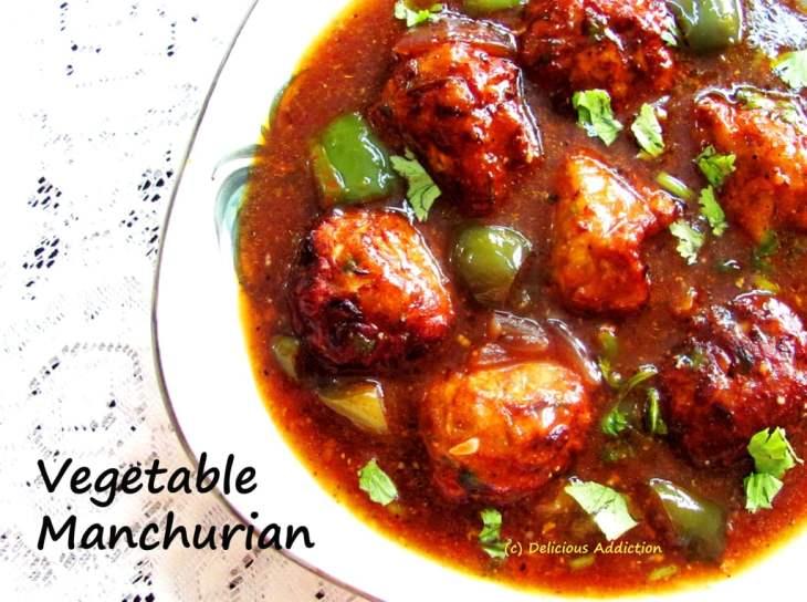 Vegetable Manchurian – Delicious Addiction