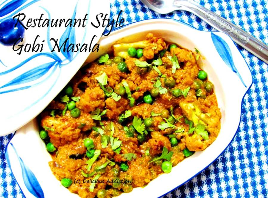 Restaurant Style Gobi Masala (Spicy Cauliflower Curry)