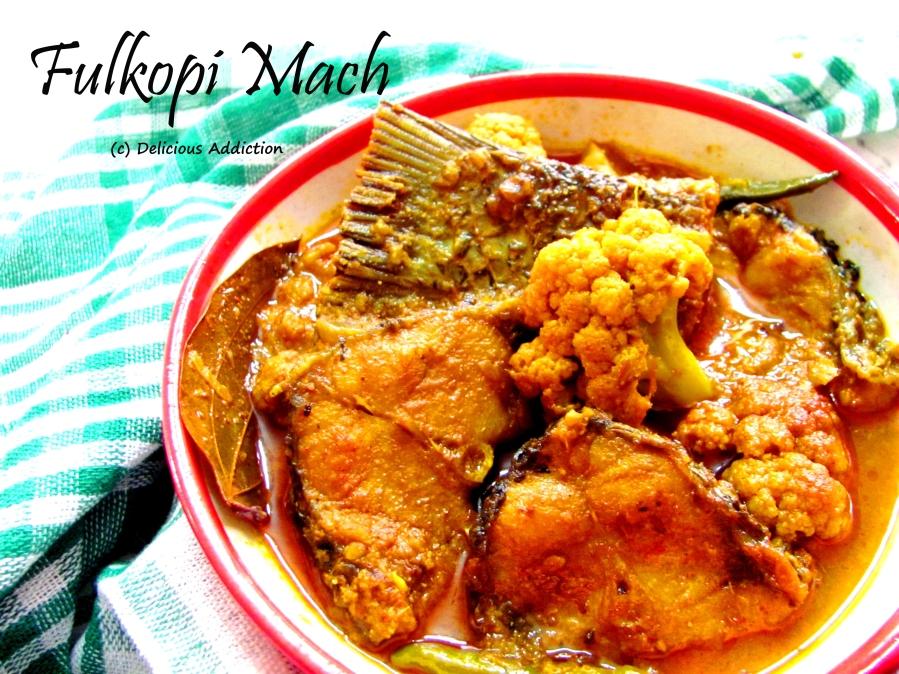 Fulkopi Mach (Fish Curry withCauliflower)