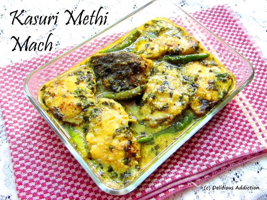 Kasuri Methi Mach (Dry Fenugreek Flavoured FishCurry)