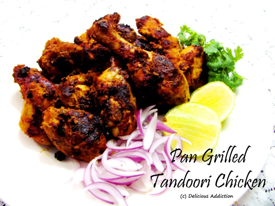 Smoked Pan Grilled Chicken or Pan Grilled Tandoori Chicken