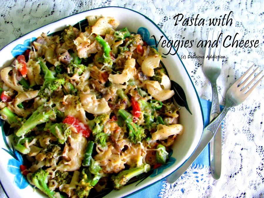 Pasta with Veggies andCheese