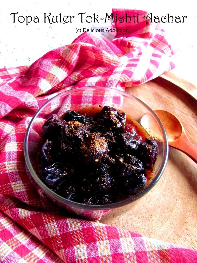 Topa Kuler Tok-Mishti Aachar (Sweet-n-Sour Pickle of IndianBerries)