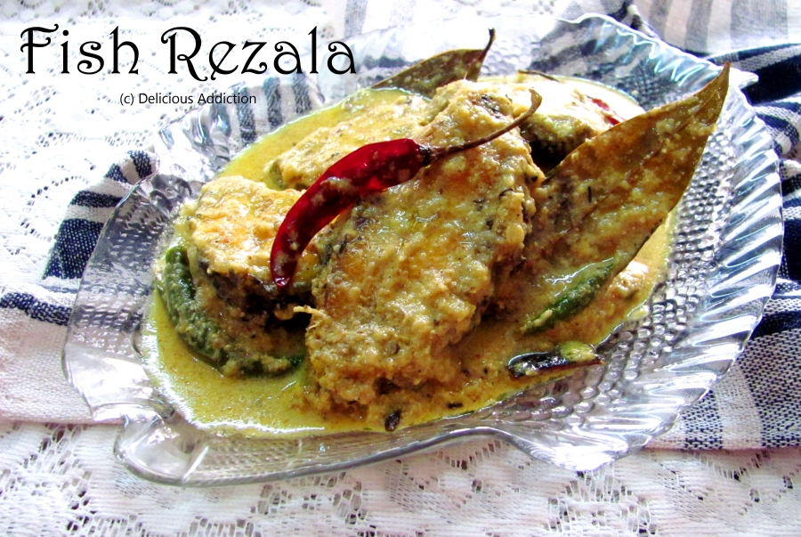 Fish Rezala (Fish Curry in Yogurt Gravy)