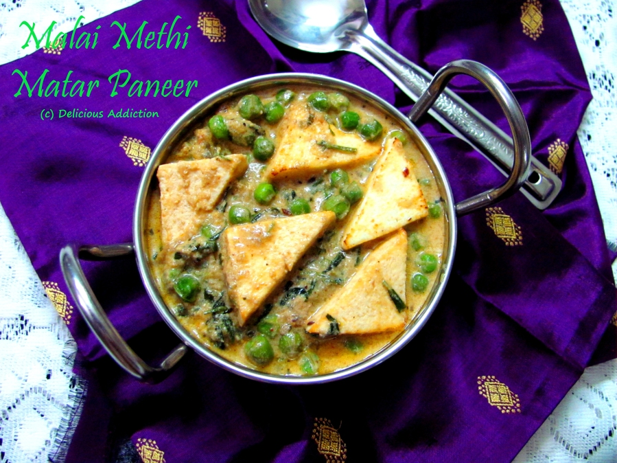 Malai Methi Matar Paneer (Indian Cottage Cheese and Green Pea Curry with Fenugreek Leaves in Rich CreamyGravy)