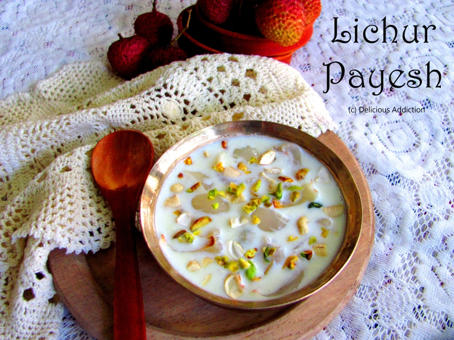 Litchur Payesh (Pudding with Lychhe/Litchi and Dry Fruits)