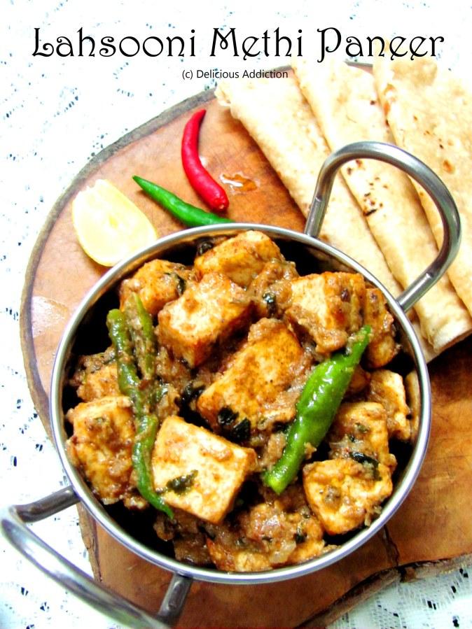 Lahsooni Methi Paneer (Garlic & Dry Fenugreek Flavoured Indian Cottage CheeseCurry)