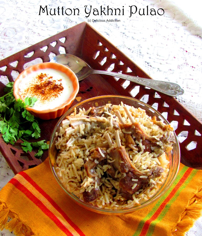 Mutton Yakhni Pulao (Mutton Pilaf cooked in flavoured stock)