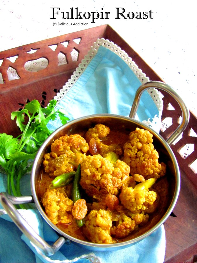 Fulkopir Roast (Rich Cauliflower Curry)