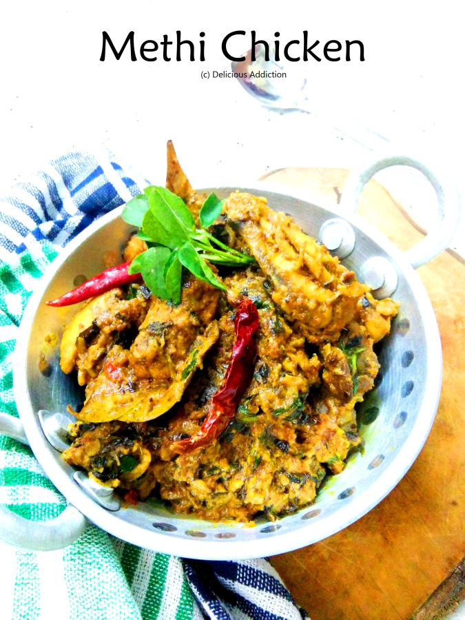 Methi Chicken (Spicy Chicken Curry with Fresh Fenugreek Leaf)