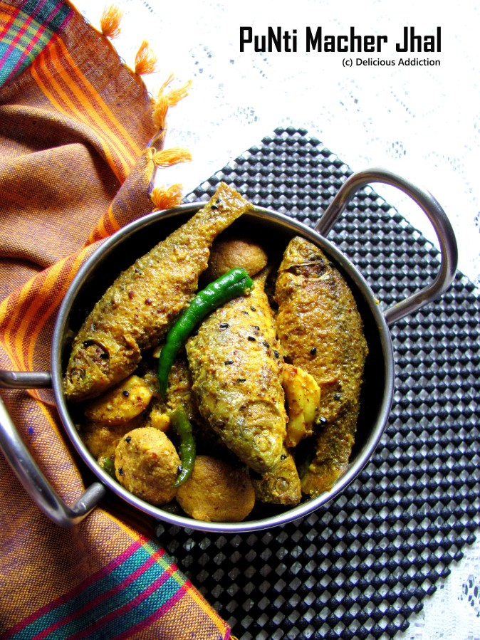 PuNti Macher Jhal (Spicy Indian Native FishCurry)