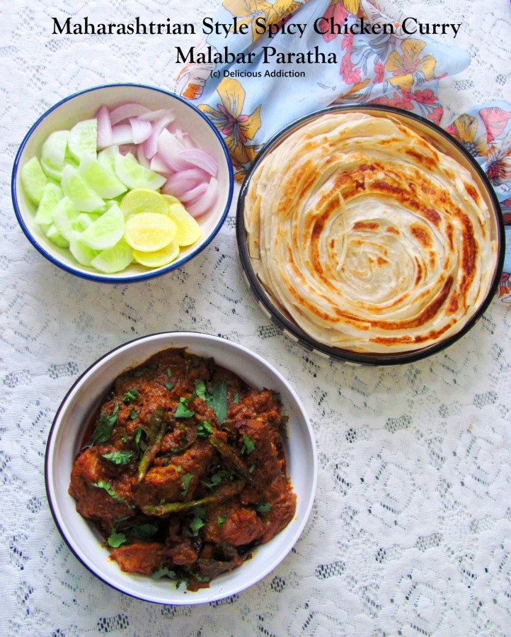 Marathi Masala Chicken (Maharashtrian Style Spicy Chicken Curry) & Malabar Paratha (Indian Fried Bread from South India)