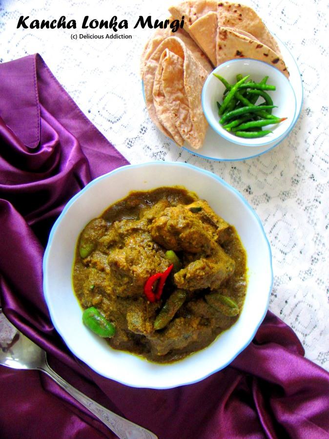 Kancha Lonka Murgi (Chicken Curry with Green ChilliPaste)