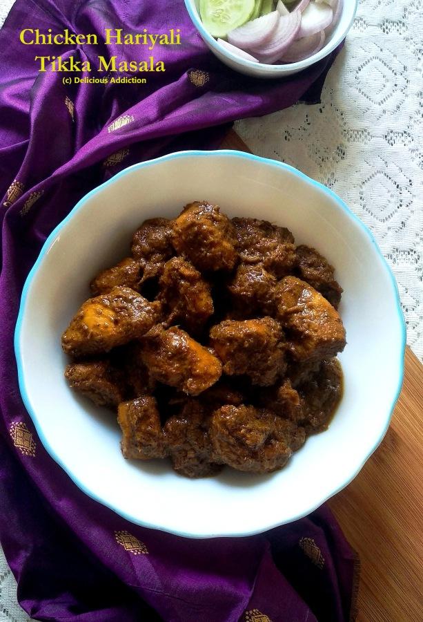Chicken Hariyali Tikka Masala (Chicken Kebab in GreenGravy)
